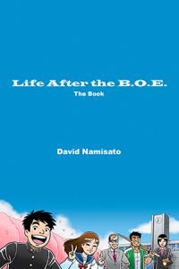 Life After the B.O.E.